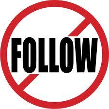 "3 Snub the ""Follow"" button"